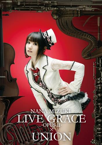 NANA MIZUKI LIVE GRACE -OPUS�U-×UNION