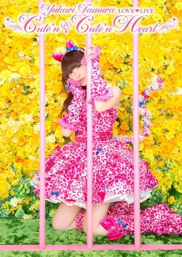 田村ゆかり LOVE (ハート) LIVE *Cute'n Cute'n Heart*
