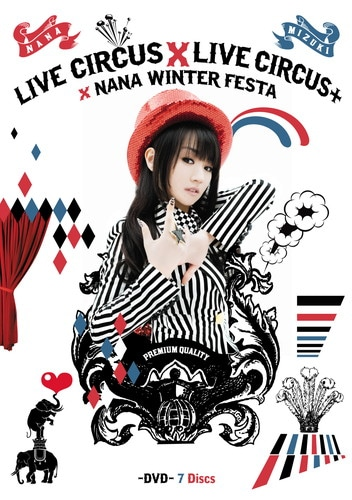 NANA MIZUKI LIVE CIRCUS×CIRCUS+×WINTER FESTA
