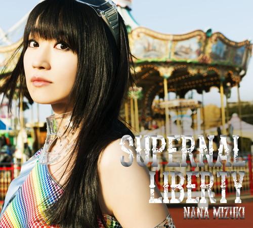 SUPERNAL LIBERTY【初回限定盤CD+BD】
